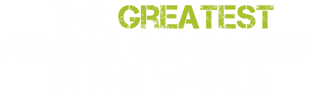 the-greatest-fitness-community-in-the-world