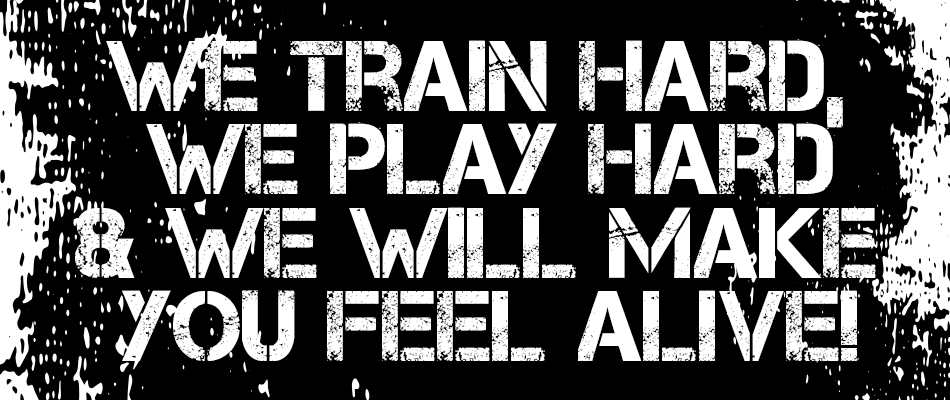 we-train-hard-we-play-hard-and-we-will-make-you-feel-alive_the-Garage-Gym_mobile